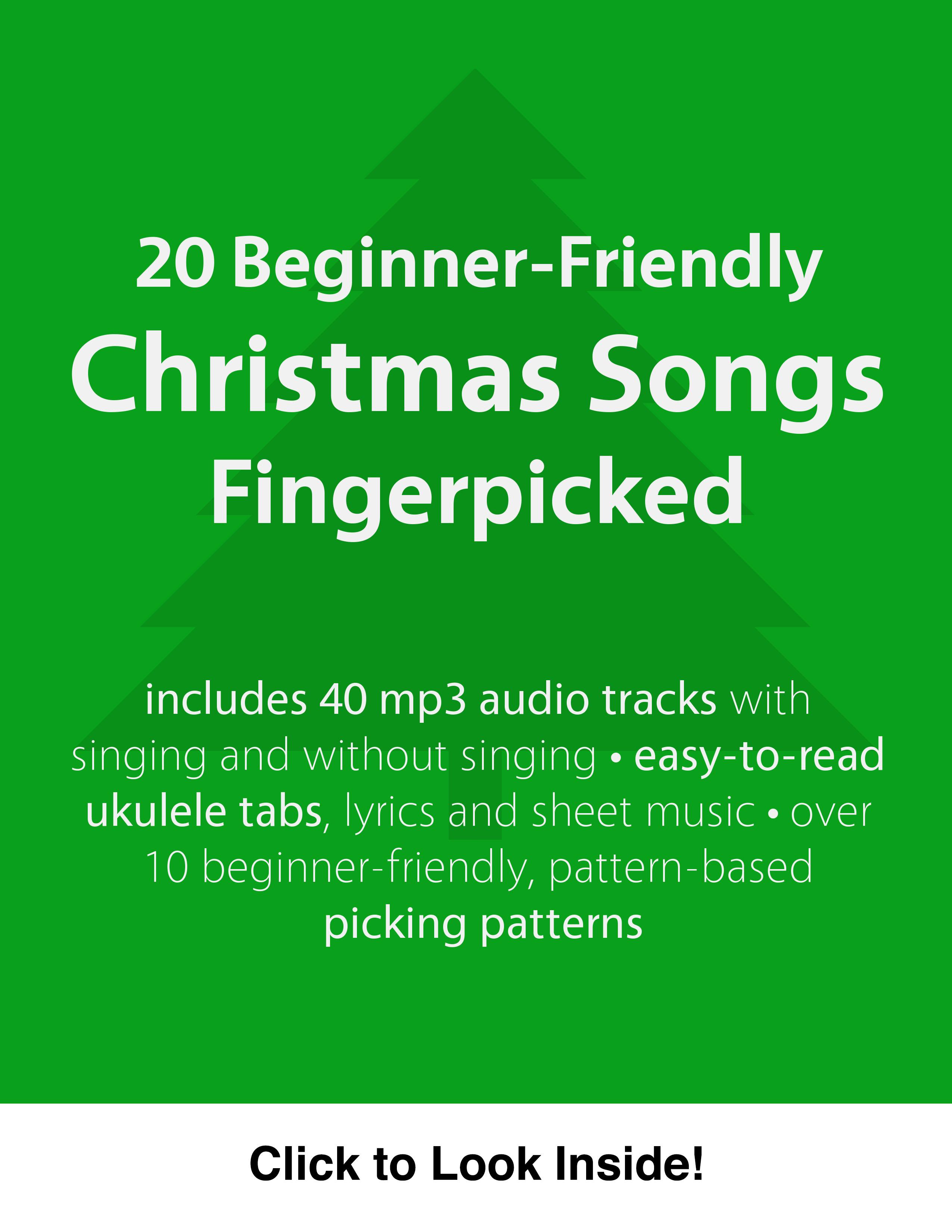 20 beginner friendly christmas songs fingerpicked - Christmas Songs Ukulele